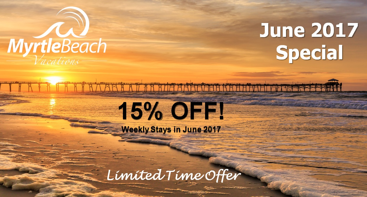 15% Off June 2017 Weekly Rates!!!